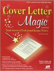 Cover Letter Magic, 4th Ed: Trade Secrets of Professional Résumé Writers
